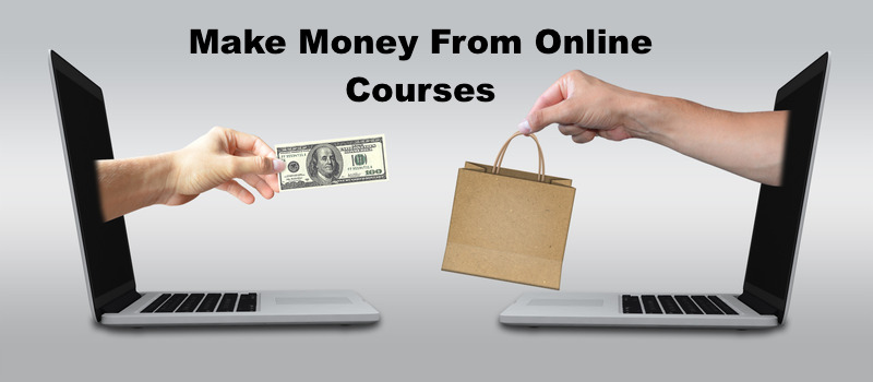Make money by selling courses online